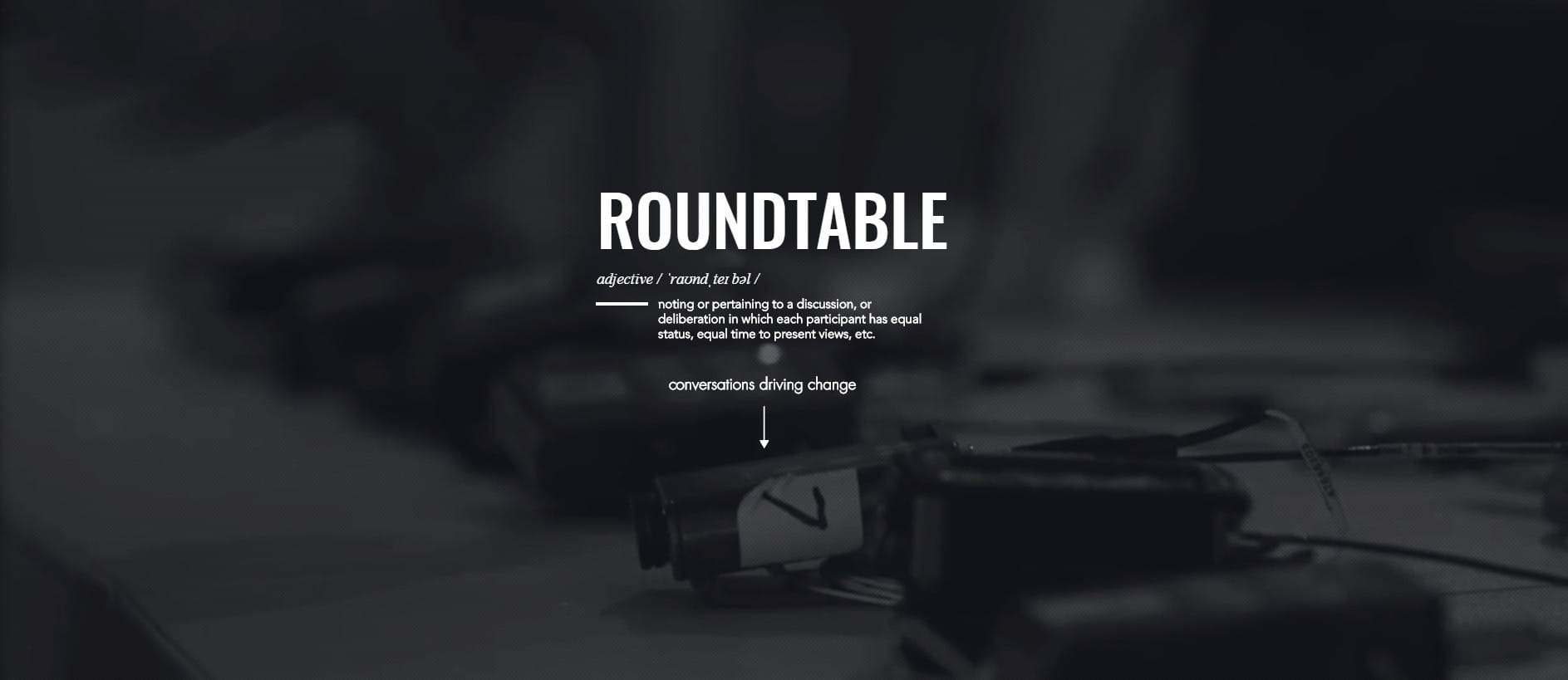 The Roundtables