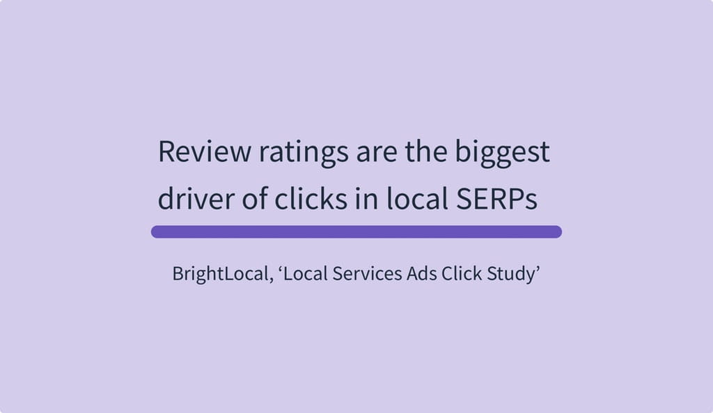 Review ratings are the biggest driver of clicks in local SERPs