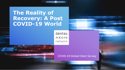 The Reality of Recovery - A Post COVID-19 World - Global Client Survey
