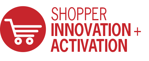 Shopper Innovation + Activation
