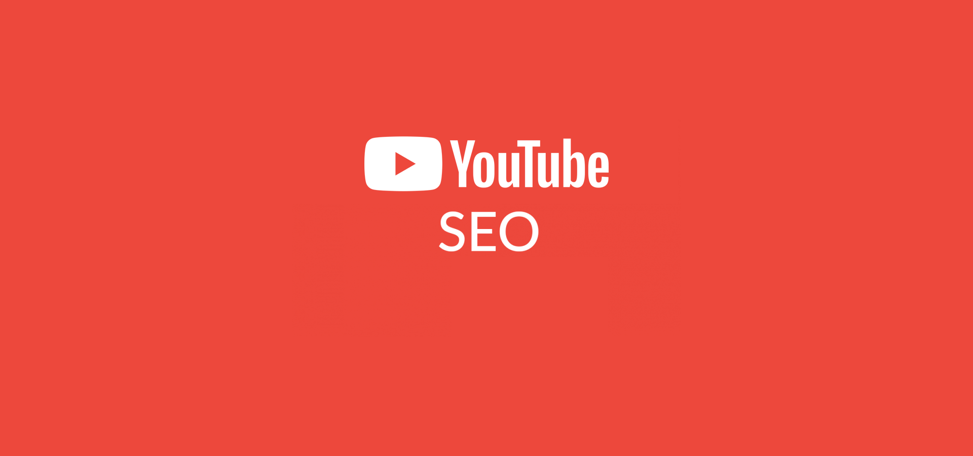 YouTube SEO Guide – Optimising Everything from Channels to Videos