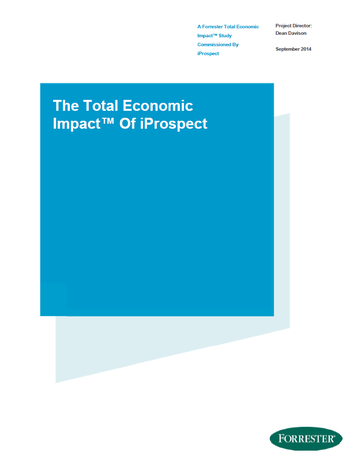 Forrester Research - The Total Economic Impact Of iProspect