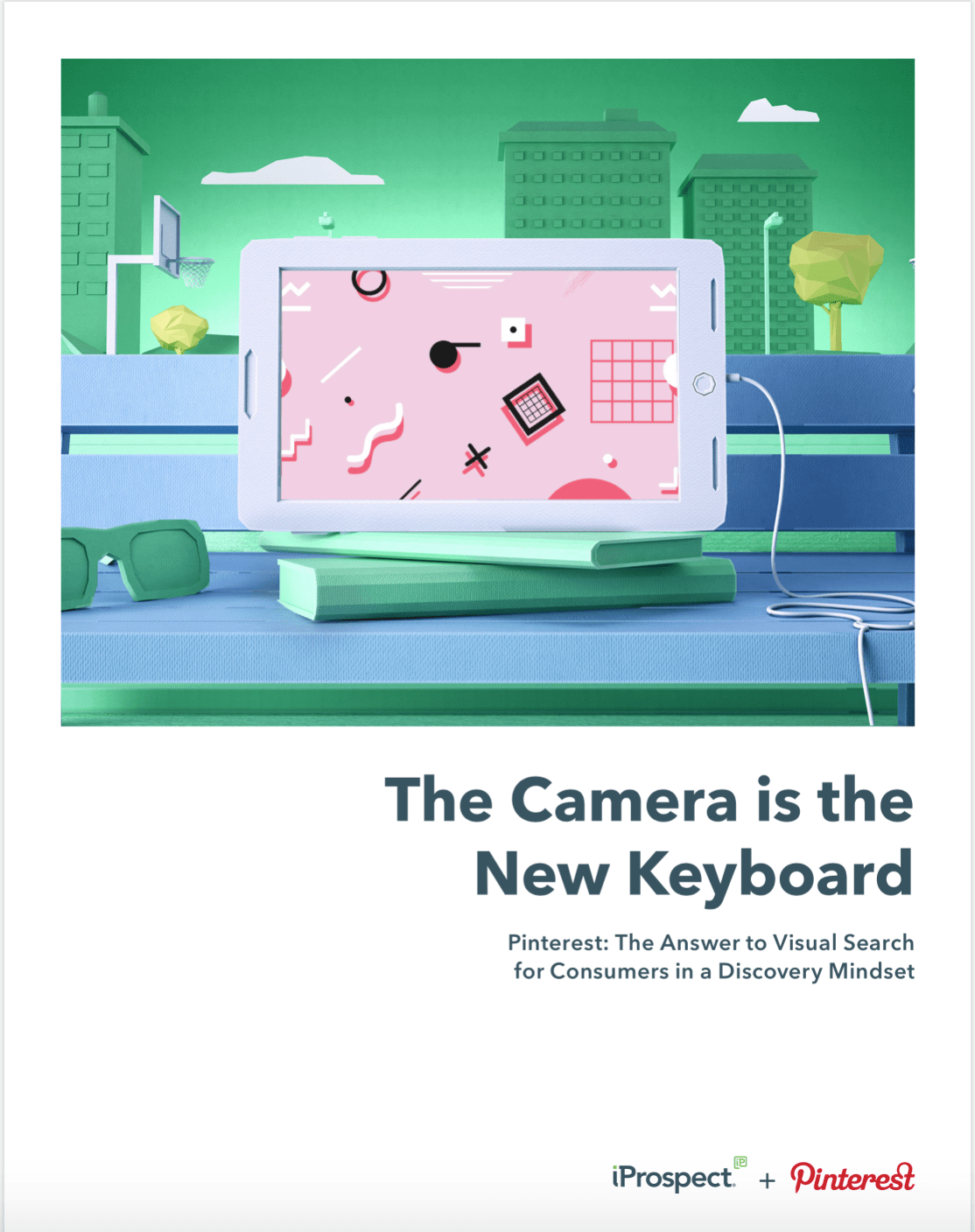 The Camera is the New Keyboard - iProspect & Pinterest Thought Leadership