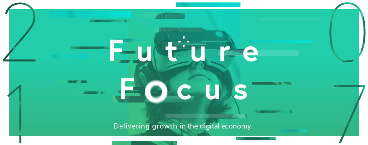 Future Focus: Driving Performance in the Digital Economy